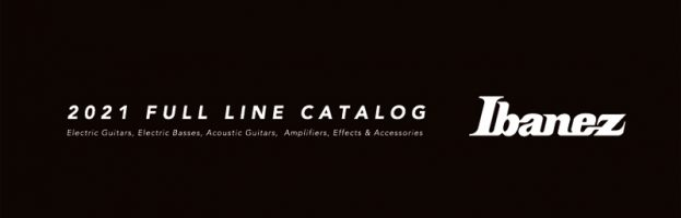2021 Ibanez Full Line Catalog